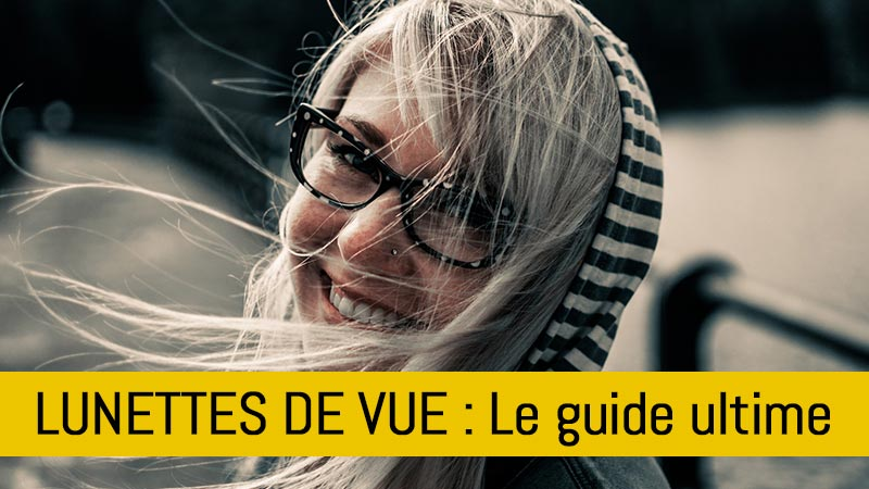comment-bien-choisir-lunettes-de-vue