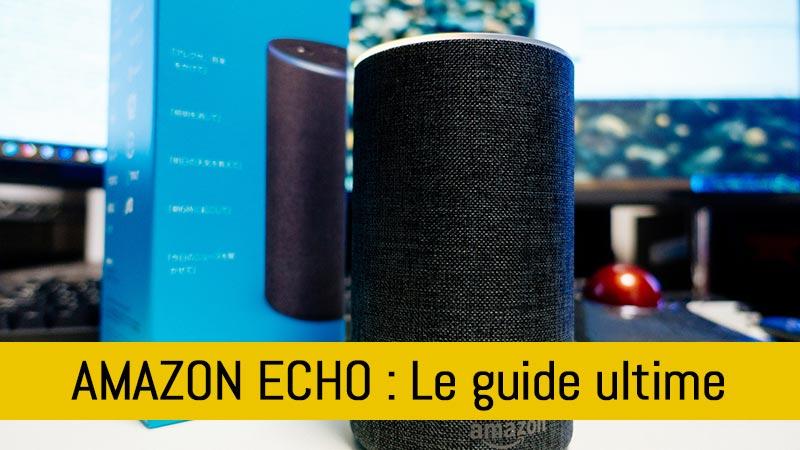 amazon-echo-le-guide-ultime