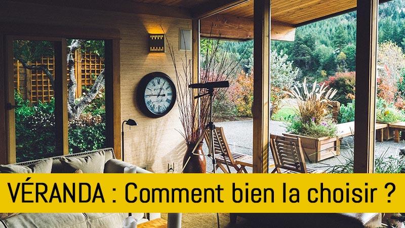 comment-bien-choisir-sa-veranda