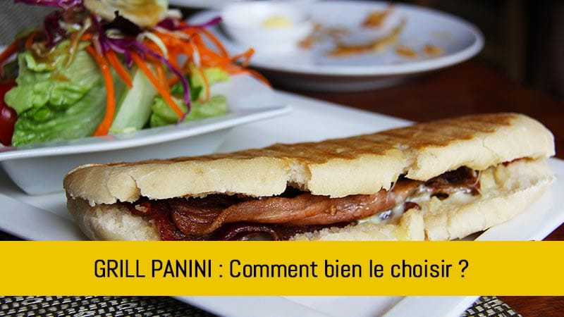 comment-choisir-son-grill-panini