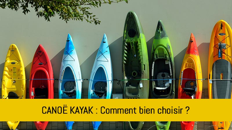 comment-bien-choisir-son-canoe-kayak